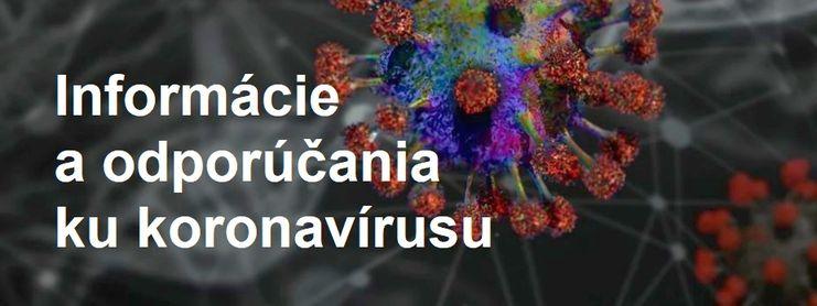 Informácie a odporúčania ku koronavírusu